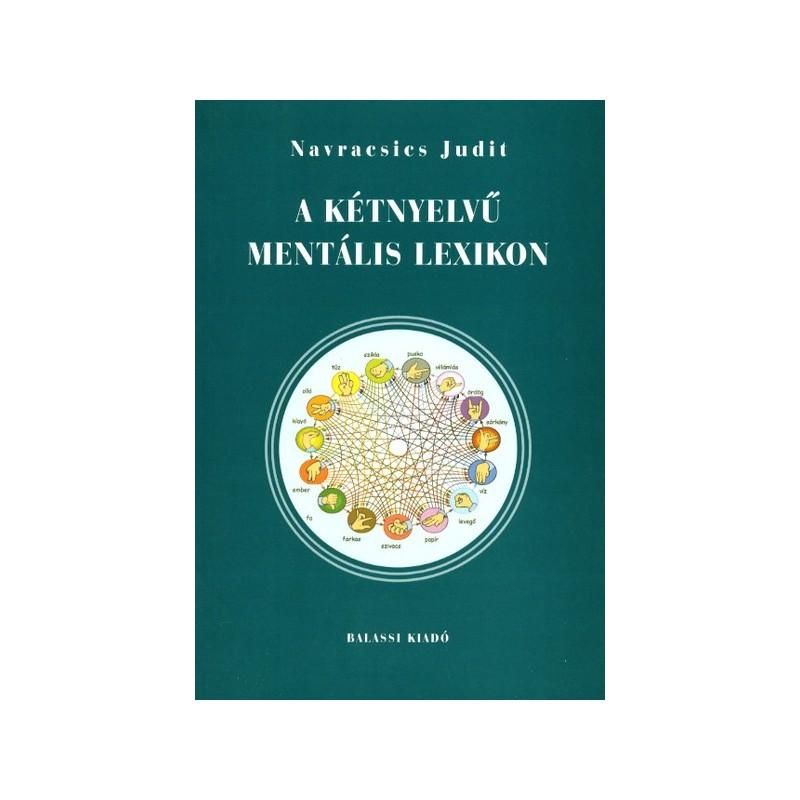 Navracsics Judit, Kétnyelvű mentális lexikon