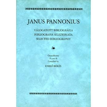 Békés Enikő (összeáll.), Janus Pannonius. Válogatott bibliográfia