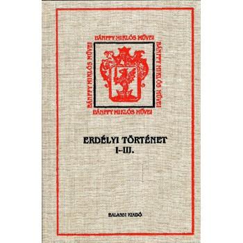 Bánffy Miklós, Erdélyi történet  I. Megszámláltattál…  II. És hijjával találtattál…  III. Darabokra szaggattatol…