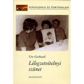 Ute Gerhard, Lélegzetvétel
