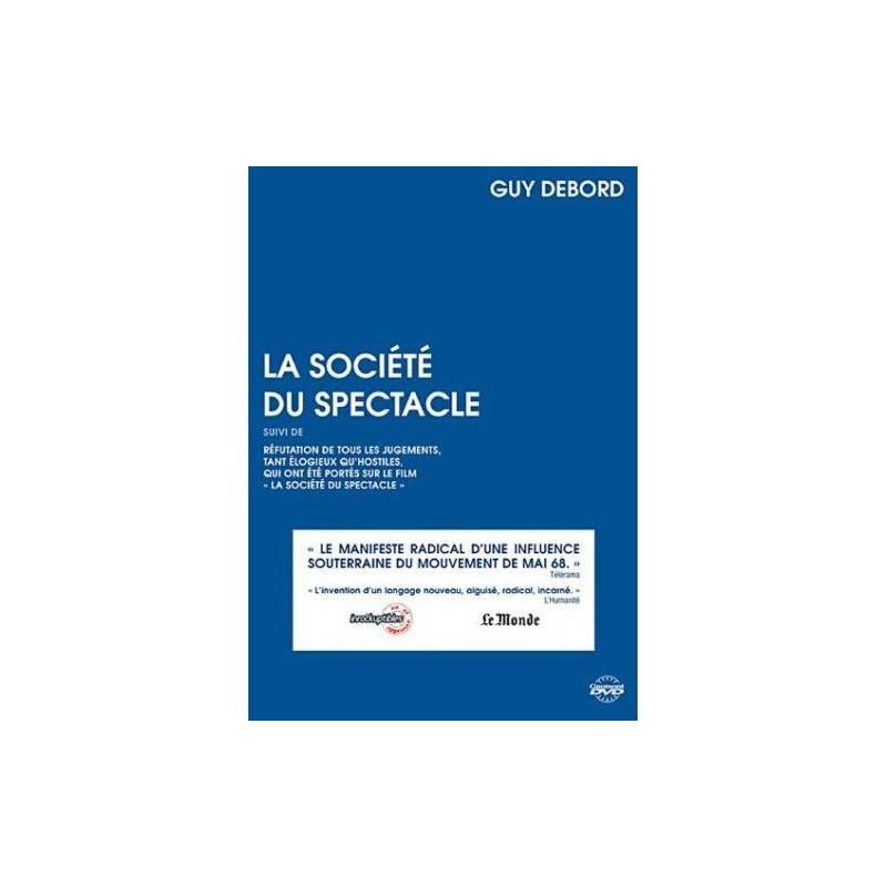 Guy Debord, A spektákulum társadalma