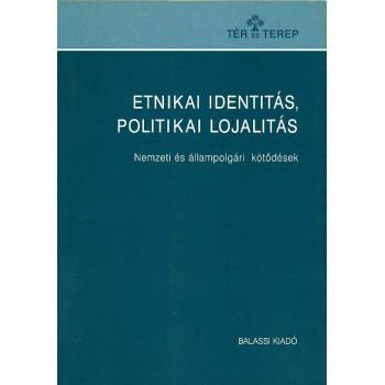 Etnikai identitás, politikai lojalitás