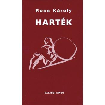 Ross Károly, Harték
