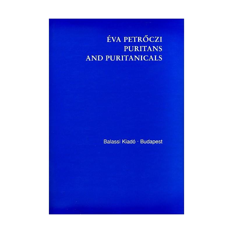 Petrőczi Éva, Puritans and Puritanicals