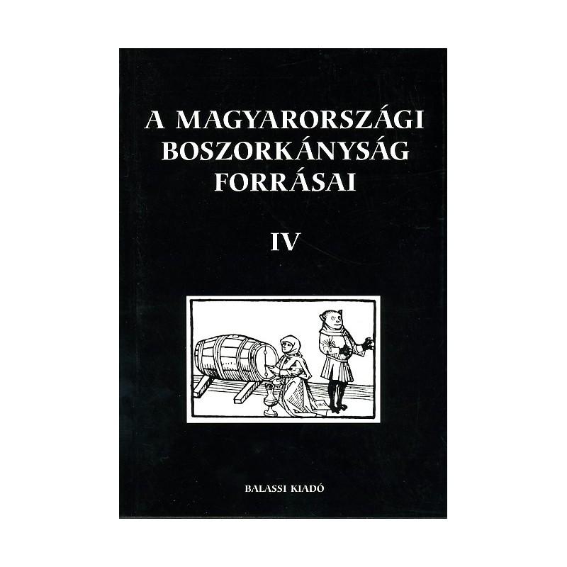A magyarországi boszorkányság forrásai IV.