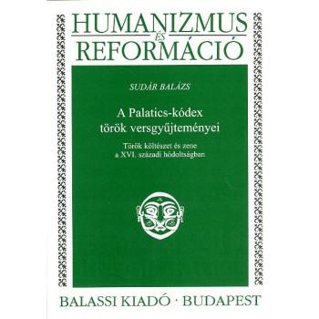 Sudár Balázs,  A Palatics-kódex török  versgyűjteménye 1588–1589