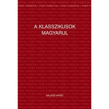 A klasszikusok magyarul