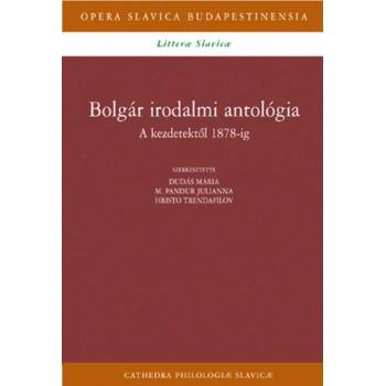 Bolgár irodalmi antológia I