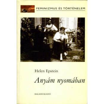 Helen Epstein, Anyám nyomában
