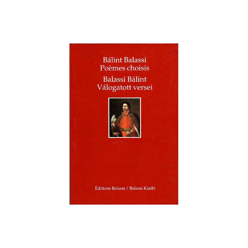 Balassi Bálint, Poemes choisis. Válogatott versei