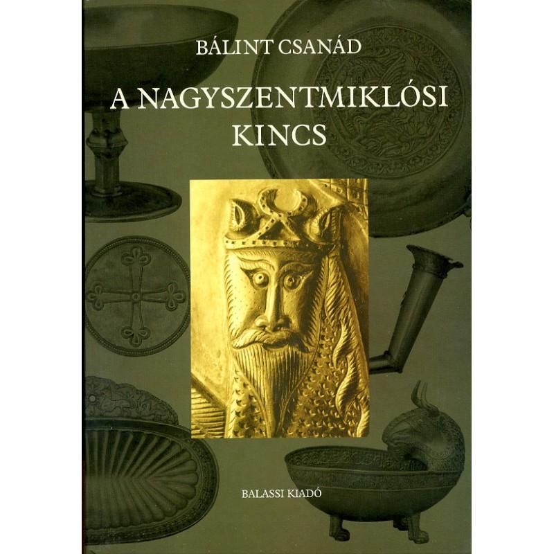 Bálint Csanád, A nagyszentmiklósi kincs