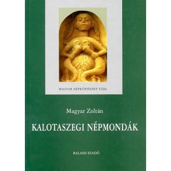 Magyar Zoltán, Kalotaszegi népmondák