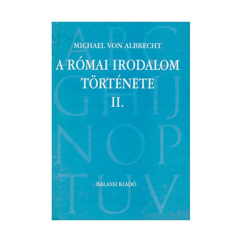Michael von Albrecht, A római irodalom története II.