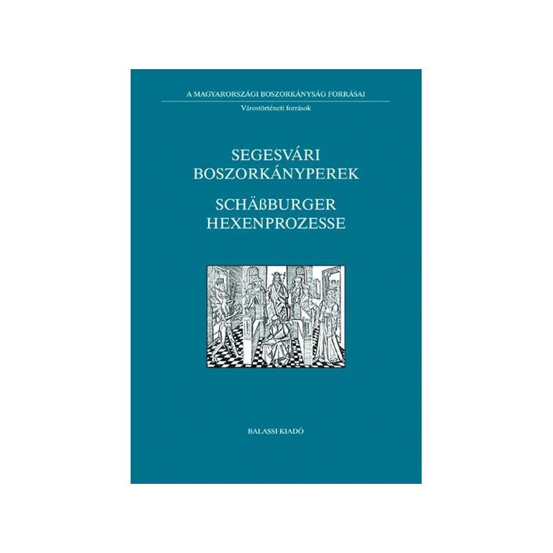 Segesvári boszorkányperek / Schäßburger Hexenprozesse