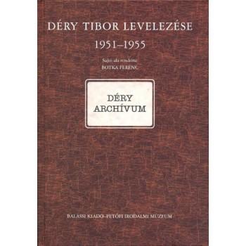 Déry Tibor levelezése II/B. 1951–1955 (Botka Ferenc sajtó alá rend.)