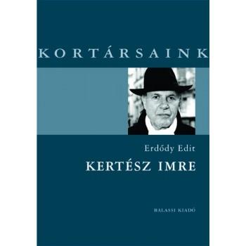 Erdődy Edit, Kertész Imre