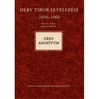 Déry Tibor levelezése II/C. 1956–1960 (Botka Ferenc sajtó alá rend.)