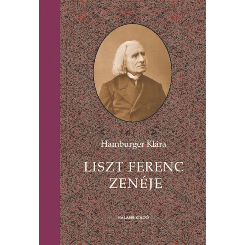 Hamburger Klára, Liszt Ferenc zenéje