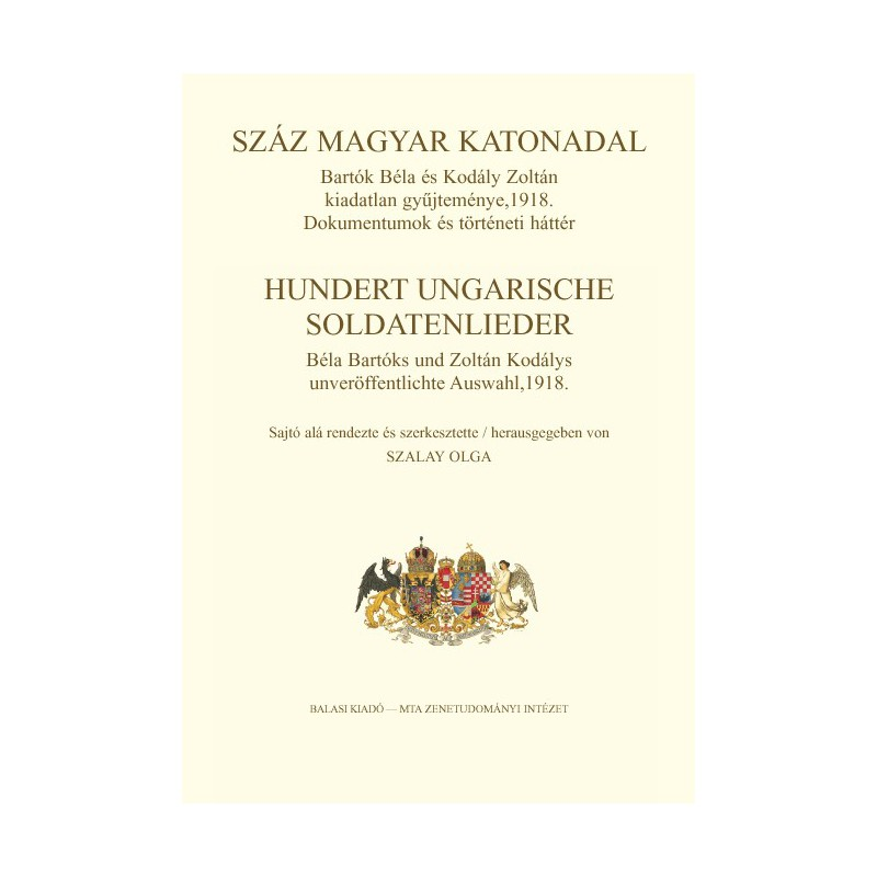 Száz magyar katonadal – Hundert ungarische Soldatenlieder