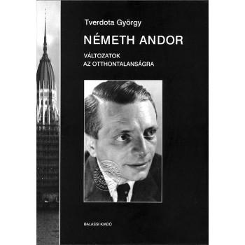 Tverdota György, Németh Andor. Változatok az otthontalanságra