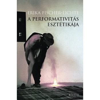Erika Fischer-Lichte, A performativitás esztétikája