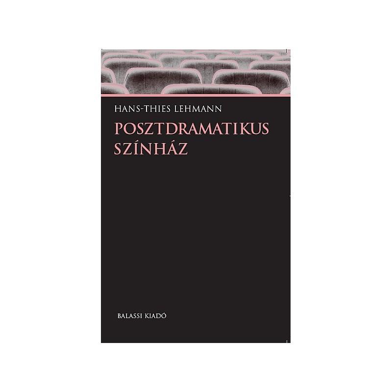 Lehmann, Hans-Ties, Posztdramatikus színház