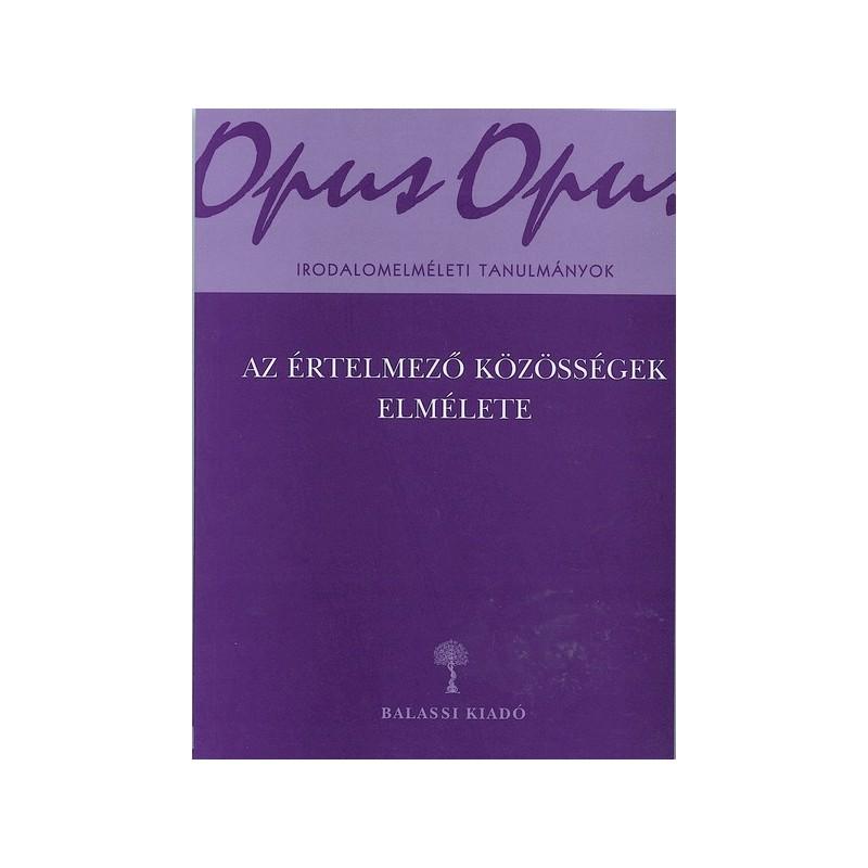 Kálmán C. György (szerk.), Az értelmező közösségek elmélete