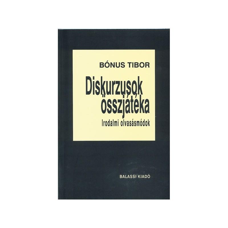 Bónus Tibor, Diskurzusok összjátéka
