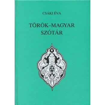 Csáki Éva, Török—magyar szótár / Második, javított, bővített kiadás