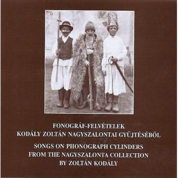 Fonográffelvételek Kodály Zoltán nagyszalontai gyűjtéséről CD-kiadvány