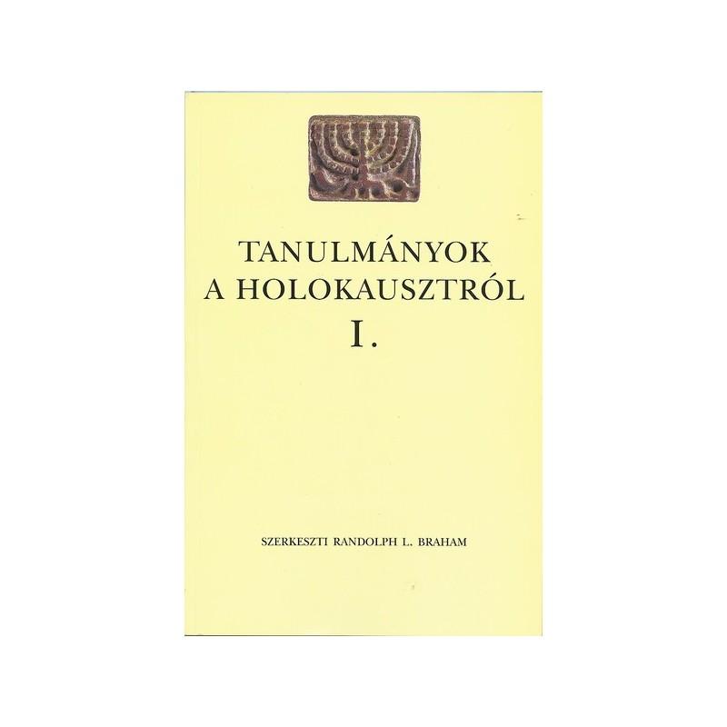 Tanulmányok a holokausztról I.