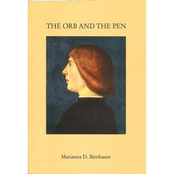 Marianna D. Birnbaum, The Orb and the Pen