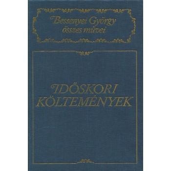 Bessenyei György, Időskori költemények
