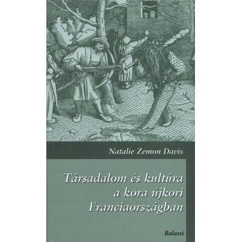 Natalie Zemon Davis, Társadalom és kultúra a kora újkori Franciaországban