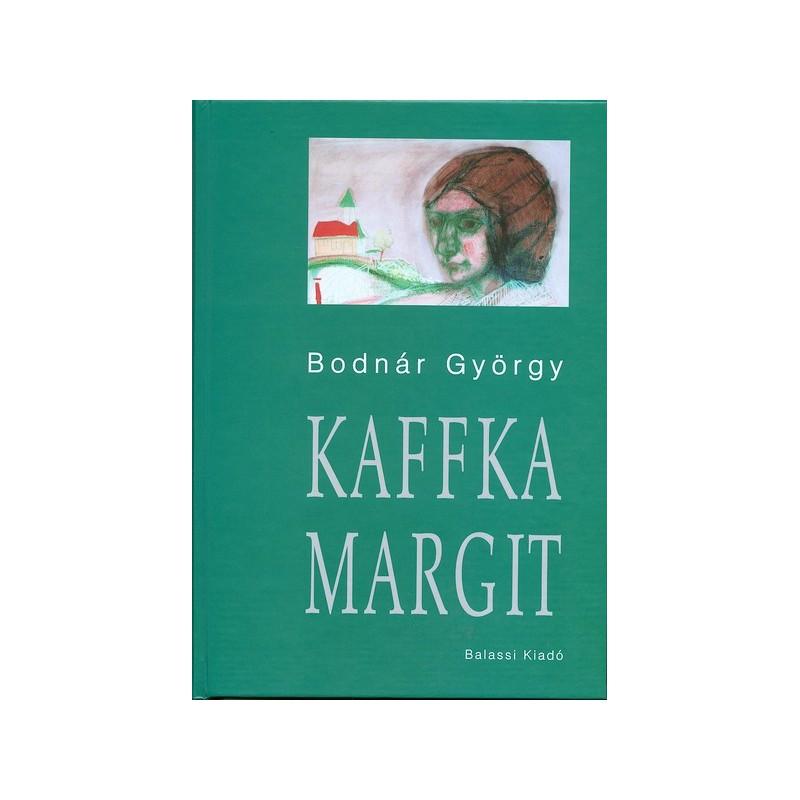 Bodnár György, Kaffka Margit