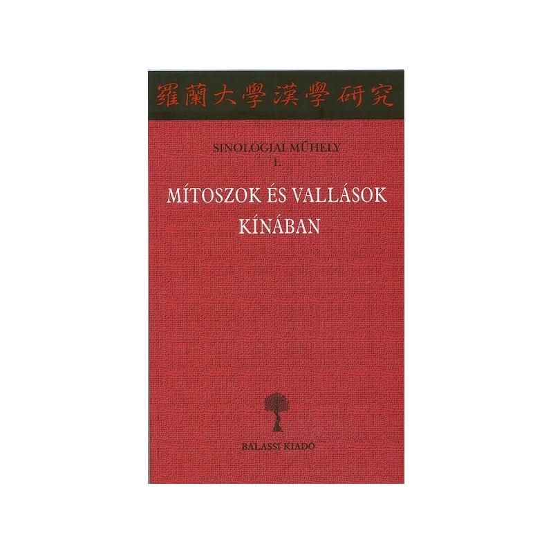 Mítoszok és vallások Kínában