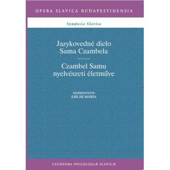 Czambel Samu nyelvészeti életműve /Jazykovedné dielo Sama Czambela