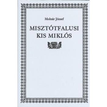 Molnár József, Misztótfalusi Kis Miklós