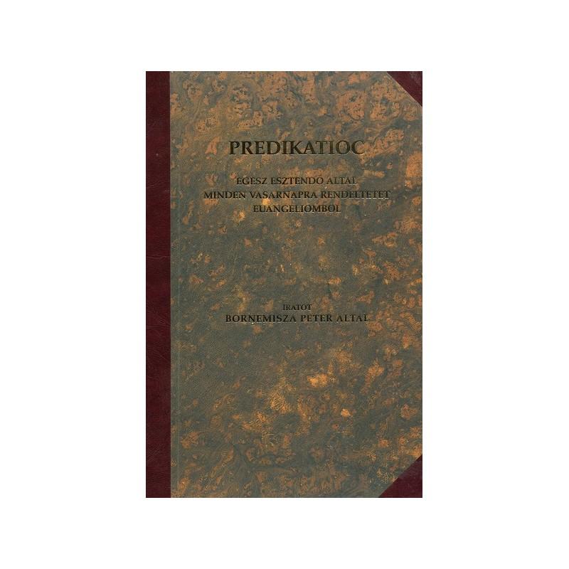 Bornemisza Péter, Prédikációk egész esztendő által minden vasárnapra rendeltetett Evangéliomból (Detrekő-Rárbok, 1584)