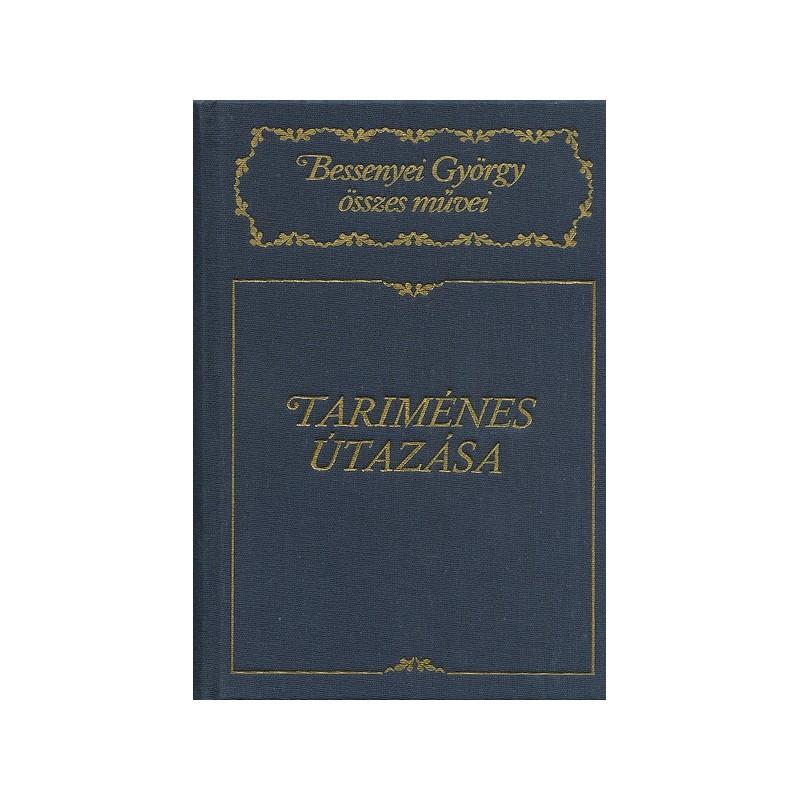 Bessenyei György, Tariménes útazása