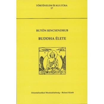 Butön Rincsendrub, Buddha élete
