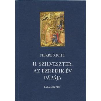 Pierre Riché, II. Szilveszter, az ezredik év pápája