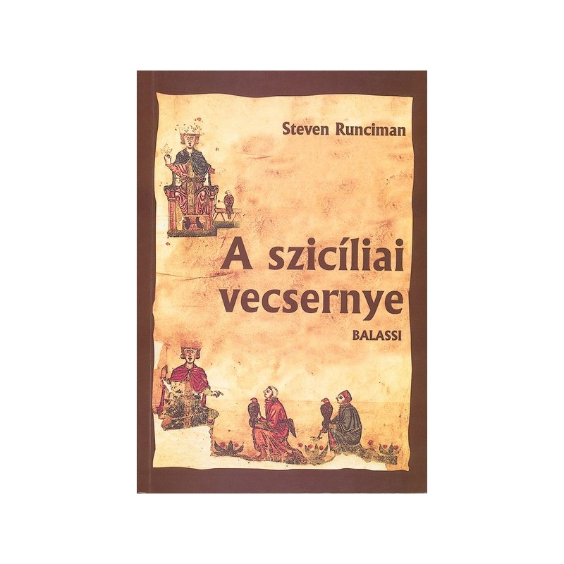 Sir Steven Runciman, A szicíliai vecsernye