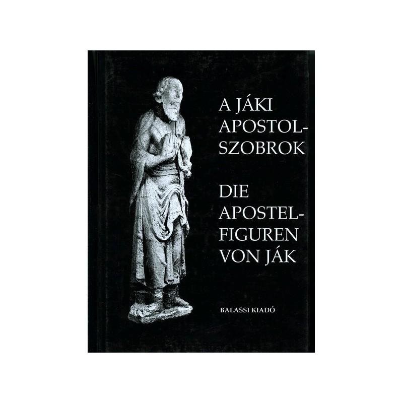A jáki apostolszobrok / Die Apostelfiguren von Ják