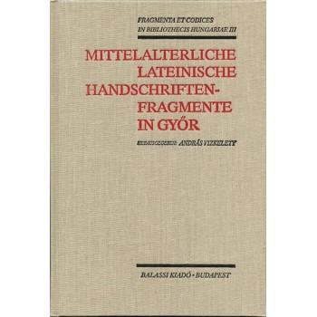 Mittelalterliche lateinische Handschriftenfragmente in Győr