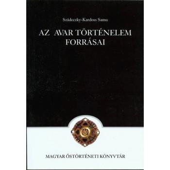 Szádeczky-Kardoss Samu, Az avar történelem fonásai