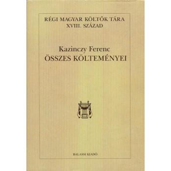 Kazinczy Ferenc összes költeményei