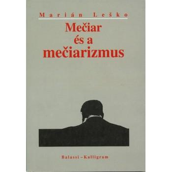 Marián Leško, Mečiar és a mečiarizmus
