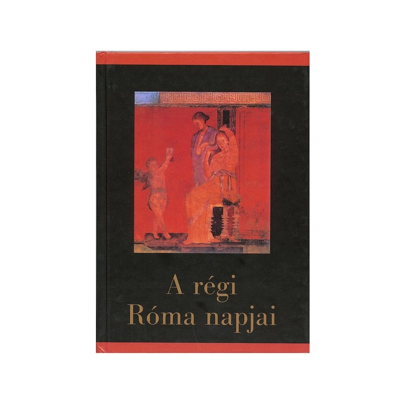 A régi Róma napjai