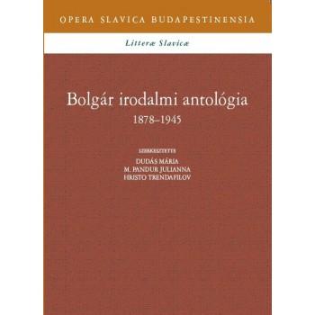 Bolgár irodalmi antológia 2. 1878–1945